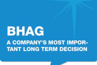 2 Critical Vision Decisions – Profit Per X and BHAG