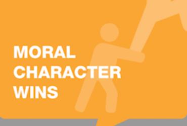 Moral Character Wins